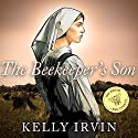 The Beekeeper's Son: Amish of Bee County, Book 1 Audiobook by Kelly Irvin Narrated by Angela Brazil