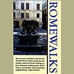 Romewalks | Anya Shetterly