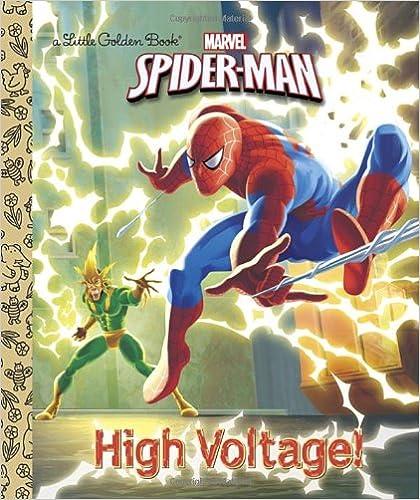 High Voltage! (Marvel: Spider-Man) (Little Golden Book)