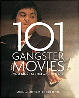 Book 101 Gangster Movies You Must See Before You Die