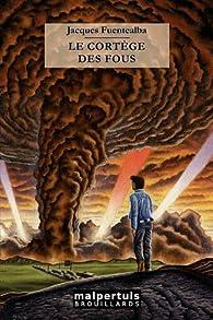 Le cortège des fous par Jacques Fuentealba