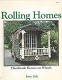 Rolling Homes, Jane Lidz, 089104129X