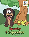 Sparky and Squeaker, Jen Katz, 1493688073