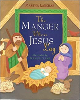Book The Manger Where Jesus Lay