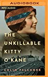 img - for The Unkillable Kitty O'Kane book / textbook / text book
