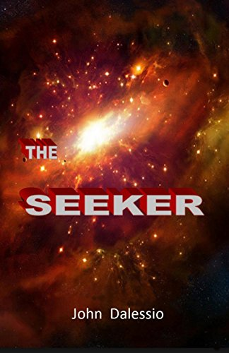 Book: THE SEEKER by John Dalessio
