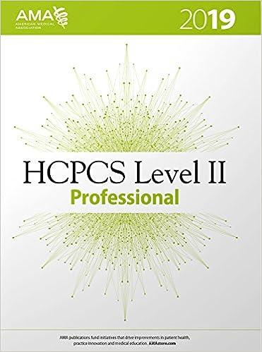 HCPCS 2019 Level II American Medical Assn 1st Edition