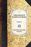 The Journals of Washington Irving, Washington Irving and William Trent, 1429005777