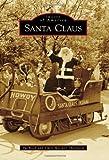 Santa Claus (Images of America)