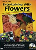 Learn by DVD: Entertaining With Flowers