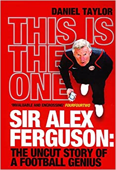 Como Descargar De Mejortorrent This Is The One: Sir Alex Ferguson: The Uncut Story Of A Football Genius Kindle Lee Epub