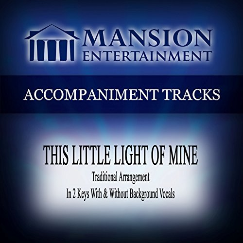 (This Little Light of Mine (Traditional) [Accompaniment Track])
