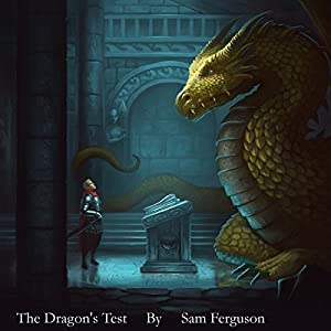 The Dragon's Test Audiobook