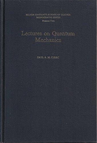 Lectures on Quantum Mechanics, (Belfer Graduate School of Science. Monographs Series, No.2)