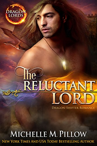 The Reluctant Lord: Dragon-Shifter Romance (Dragon Lords Book 7)