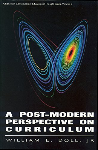 A Post-Modern Perspective on Curriculum by Jr. William E. Doll (1993-05-03)