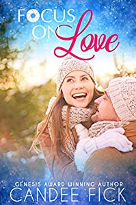 Focus On Love by Candee Fick ebook deal