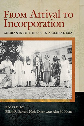 From Arrival to Incorporation: Migrants to the U.S. in a Global Era (Nation of Nations)