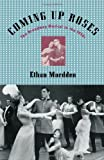 Coming up Roses, Ethan Mordden, 0195140583