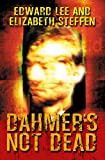 Front cover for the book Dahmers Not Dead by Edward Lee