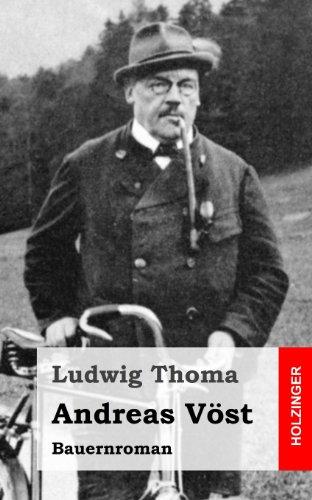 Andreas Vost: Bauernroman  [Thoma, Ludwig] (Tapa Blanda)