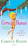 Greedy Bones, Carolyn Haines, 0312377118