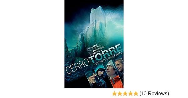 Amazon com: Watch Cerro Torre: Snowballs Chance in Hell