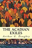 img - for The Acadian Exiles book / textbook / text book