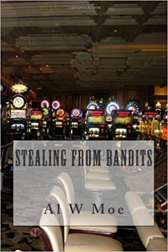 Free audiobooks to download to ipod Stealing From Bandits by Al W Moe in het Nederlands MOBI