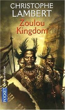 Zoulou Kingdom par Lambert