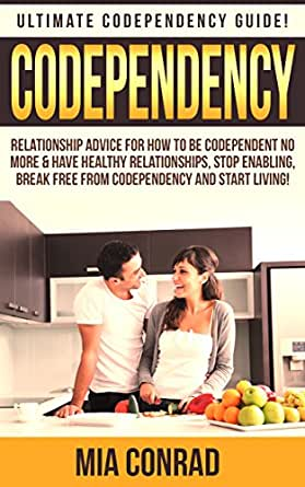 how to stop being codependent in relationship