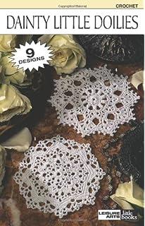 Dainty Little Doilies Crochet 9 Designs Leisure Arts Books