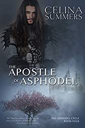 The Apostle of Asphodel (The Asphodel Cycle Book 4)