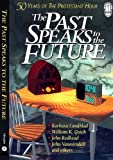 img - for The Past Speaks to the Future: 50 Years of the Protestant Hour book / textbook / text book