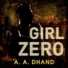 Girl Zero: Detective Harry Virdee, Book 2 Audiobook by A. A. Dhand Narrated by Muzz Khan