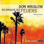 Die Sprache des Feuers   Don Winslow