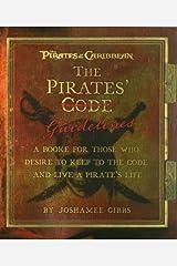 Diretrizes de pirata: Um livro para aqueles que desejam manter o código e viver a vida de um pirata (Piratas do Caribe) Capa comum
