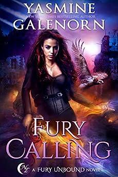 Fury Calling (Fury Unbound Book 4) by [Galenorn, Yasmine]