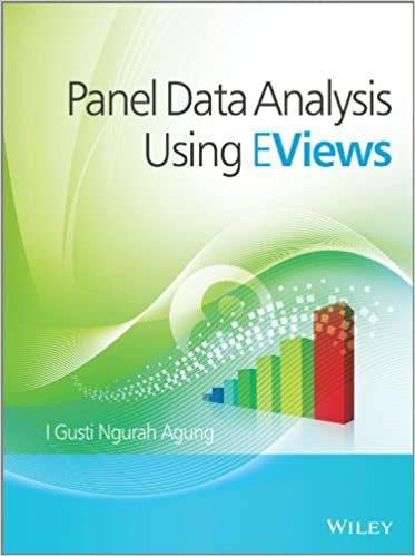 Panel Data Analysis using EViews 1, I  Gusti Ngurah Agung - Amazon com