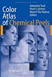 Color Atlas of Chemical Peels, , 3540212795