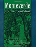 img - for Monteverde: Ecology and Conservation of a Tropical Cloud Forest (2000-03-09) book / textbook / text book