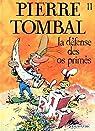 Pierre Tombal, tome 11 : La défense des os primés par Marc Hardy