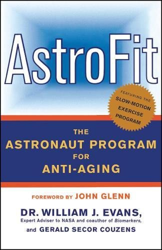 51f608Fs9EL - AstroFit: The Astronaut Program for Anti-Aging