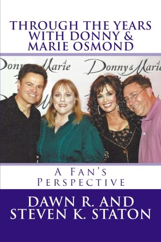 Through The Years With Donny & Marie Osmond: A Fan's Perspective