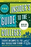 The Insider's Guide to the Colleges 2012, Yale Daily News Staff, 0312672950