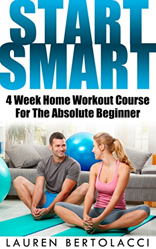 start-smart-4-week-home-workout-course-for-the-absolute-beginner
