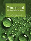 img - for Terrestrial Hydrometeorology by W. James Shuttleworth (2012-01-06) book / textbook / text book