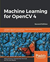 Machine Learning for OpenCV 4, 2nd Edition Cover