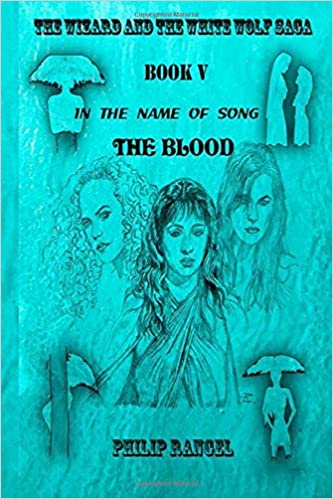 Amazon com: In The Name Of Song: The Blood (The Wizard And The White