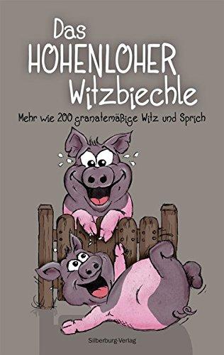 das-hohenloher-witzbiechle-mehr-wie-200-granatemssige-witz-und-sprich